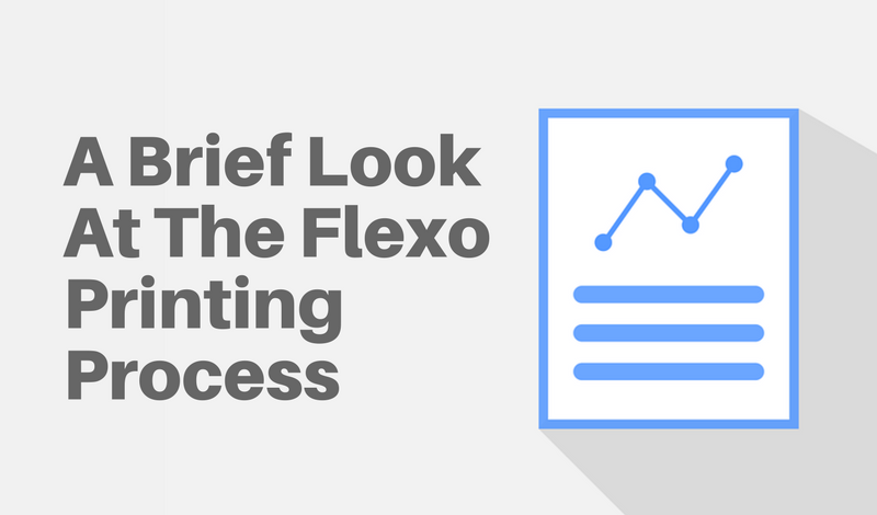 A Brief Look At The Flexo Printing Process