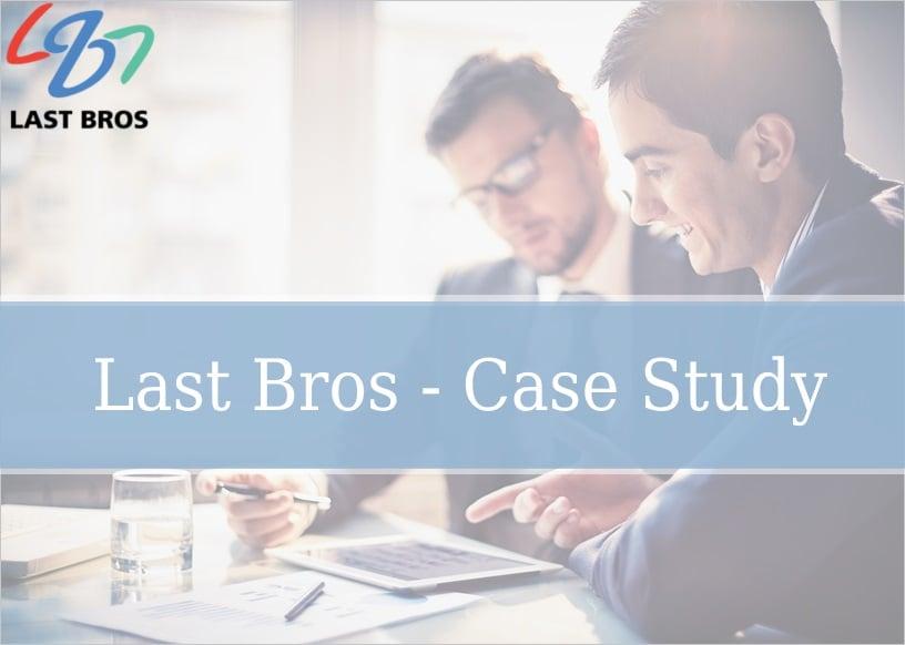 Last Bros – Case Study