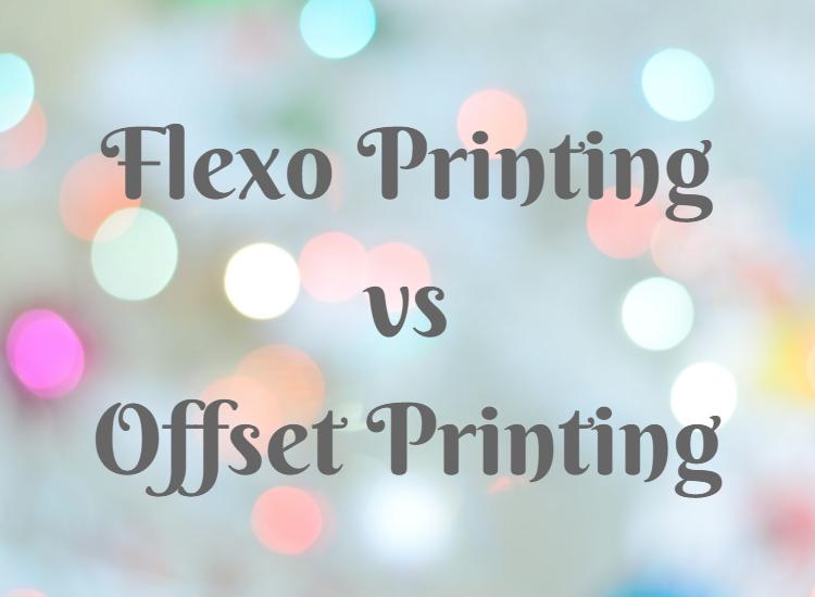 Flexo Printing vs  Offset Printing